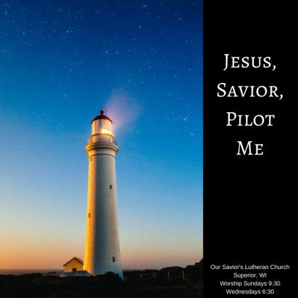 Jesus,Savior,Pilot Me